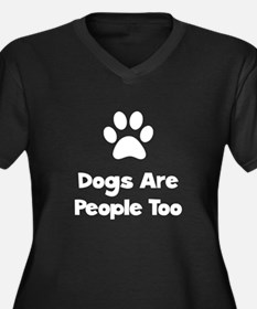 Dogs Are People Too Women's Plus Size V-Neck Dark