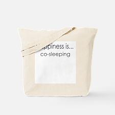 Happiness is  co-sleeping Tote Bag