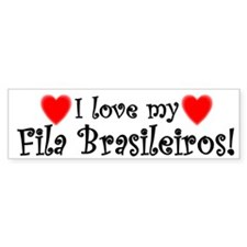 I Love my Fila Brasileiros Bumper Bumper Sticker