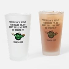 Hands off My Money Drinking Glass