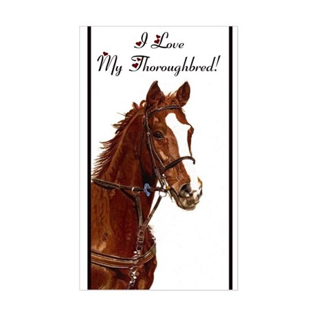 I Love My Thoroughbred! Sticker (Rectangle)