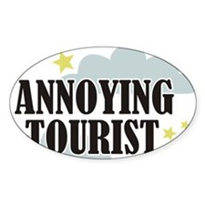 Annoying Tourist Decal