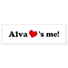Alva loves me Bumper Bumper Sticker