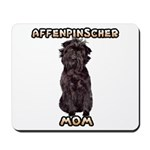 Affenpinscher Mom Mousepad