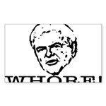 Newt Gingrich: Whore Sticker (Rectangle)