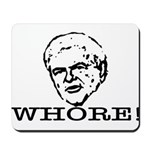 Newt Gingrich: Whore Mousepad