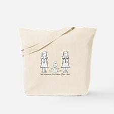 LGBT 2 Mommies Tote Bag