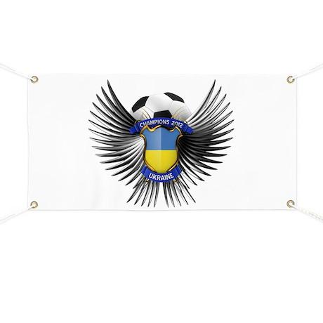 Ukraine 2012 Soccer Champions Banner