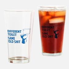 Same Old Shit Drinking Glass