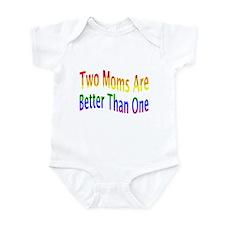 2 Moms Better (rainbow) Infant Bodysuit