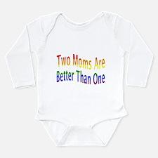 2 Moms Better (rainbow) Long Sleeve Infant Bodysui