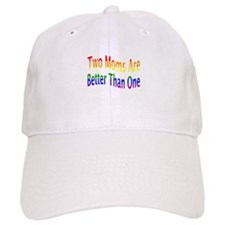 2 Moms Better (rainbow) Baseball Cap