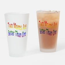 2 Moms Better (rainbow) Drinking Glass