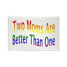 2 Moms Better (rainbow) Rectangle Magnet