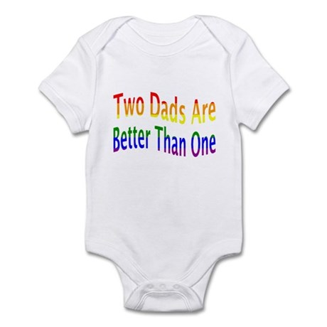 2 Dads Better (rainbow) Infant Bodysuit