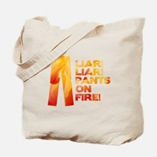Liar Liar Pants on Fire Tote Bag