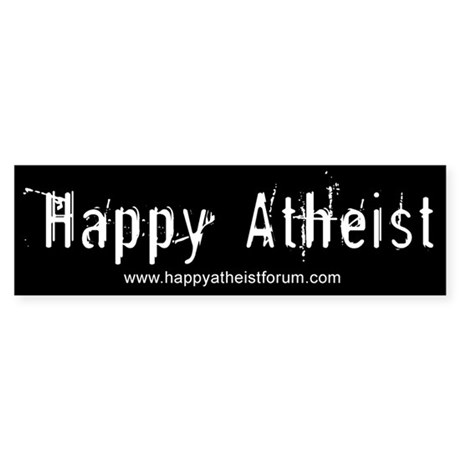 Happy Atheist :: Bumper Sticker