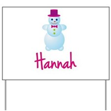 Hannah the snow woman Yard Sign