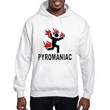 Pyromaniac Warning Hoodie