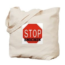 Stop Snitchin Tote Bag