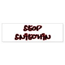 Stop Snitching 4 Bumper Bumper Sticker