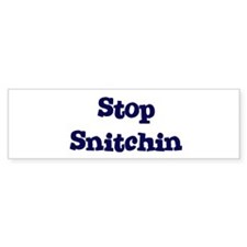 Stop Snitchin 11 Bumper Bumper Sticker
