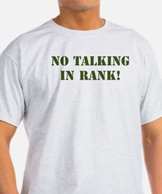 No Talking T-Shirt