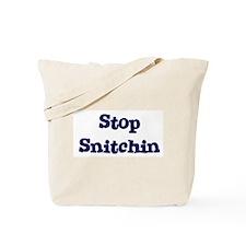 Stop Snitchin 11 Tote Bag