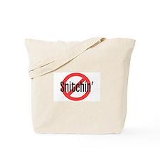Anti Snitchin II Tote Bag