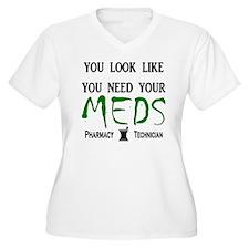 Pharmacy - Need Your Meds T-Shirt