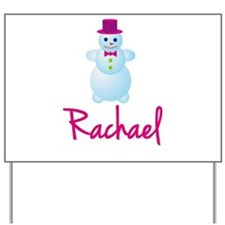 Rachael the snow woman Yard Sign