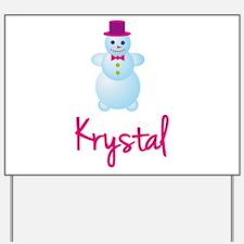 Krystal the snow woman Yard Sign