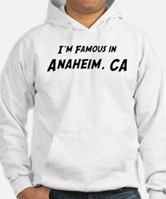 Famous in Anaheim Hoodie