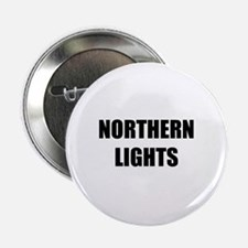 """the northern lights 2.25"""" Button"""