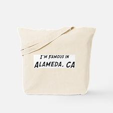 Famous in Alameda Tote Bag
