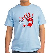 13 STEEL BONES DESIGN 3004 T-Shirt