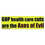 Axes of Evil Health Care Bumper Sticker