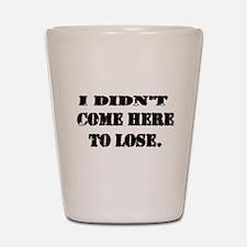 LOSE Shot Glass