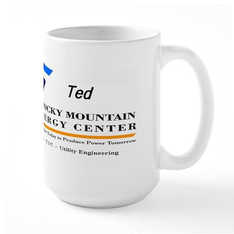 Large Mug for Ted @ CALPINE