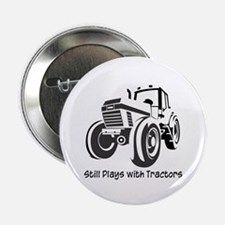 """Still Plays with Tractors 2.25"""" Button (10 pack)"""