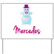 Mercedes the snow woman Yard Sign