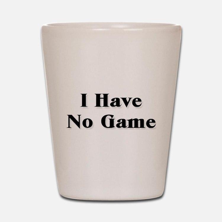 No Game Shot Glass