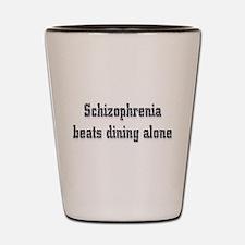 Schizophrenia Shot Glass