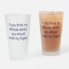 Attitude Stinks Drinking Glass