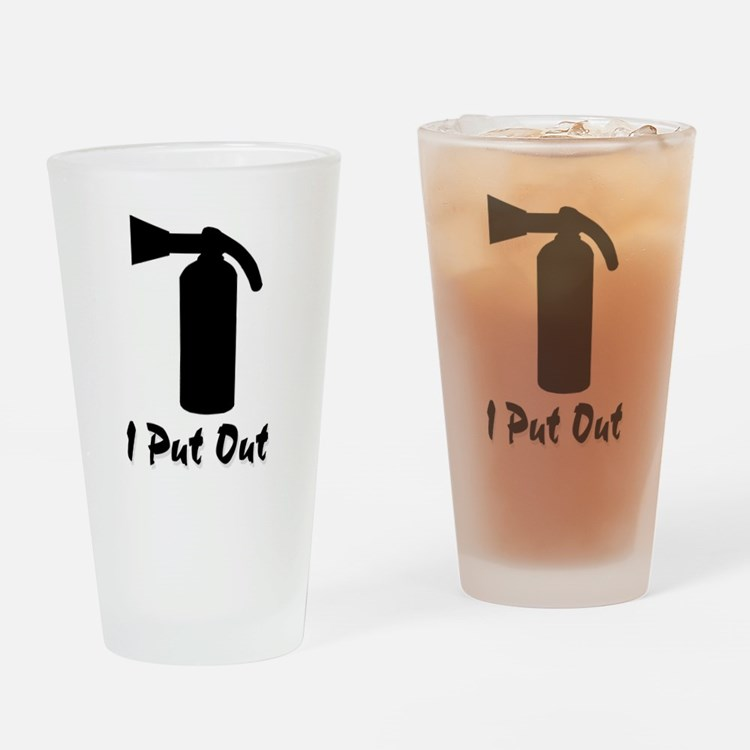 I Put Out .. Drinking Glass