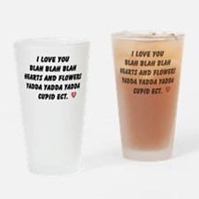 I Love You Blah Blah Drinking Glass