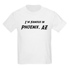 Famous in Phoenix Kids T-Shirt