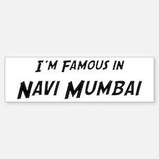 Famous in Navi Mumbai Bumper Bumper Bumper Sticker