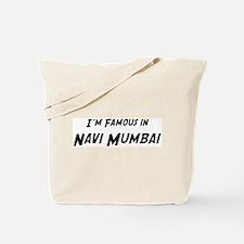 Famous in Navi Mumbai Tote Bag