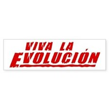 Viva la Evolucion Bumper Car Sticker